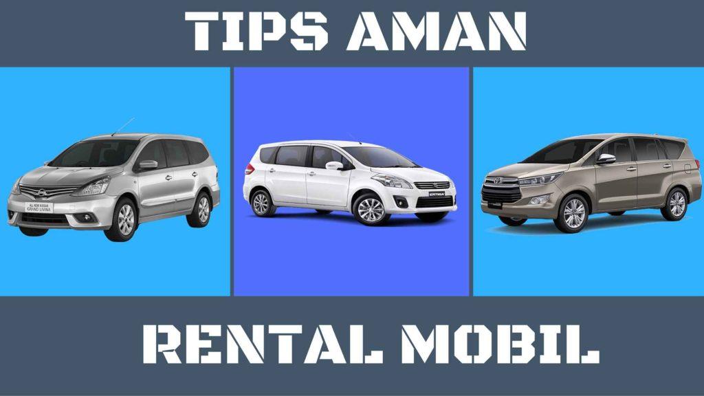 rental mobil murah - tips aman rental mobil