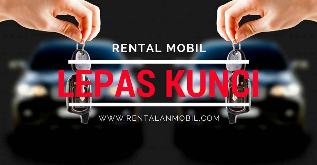 Rental Mobil Lepas Kunci murah Jakarta