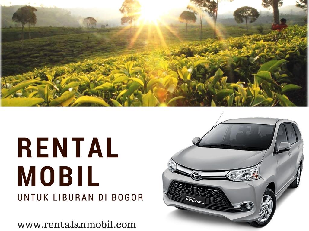 Tips Rental Mobil Bogor untuk perjalanan liburan